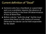 current definition of dead