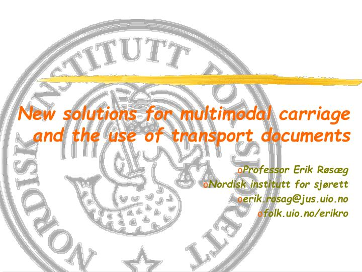 new solutions for multimodal carriage and the use of transport documents n.