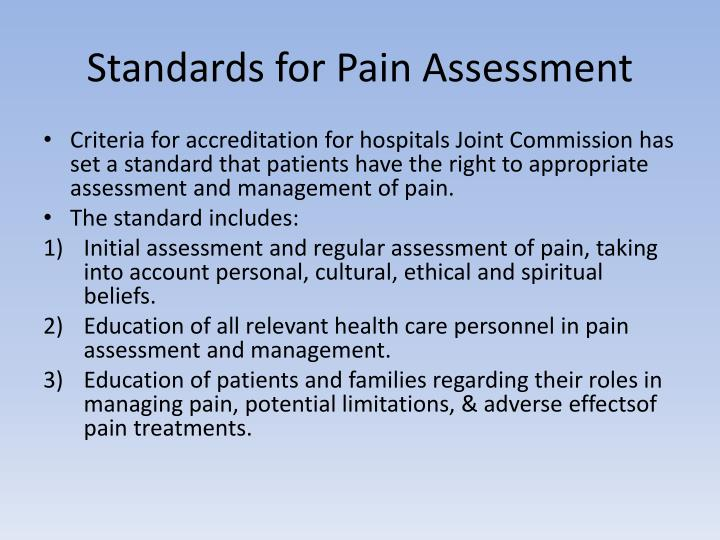 Standards for Pain Assessment