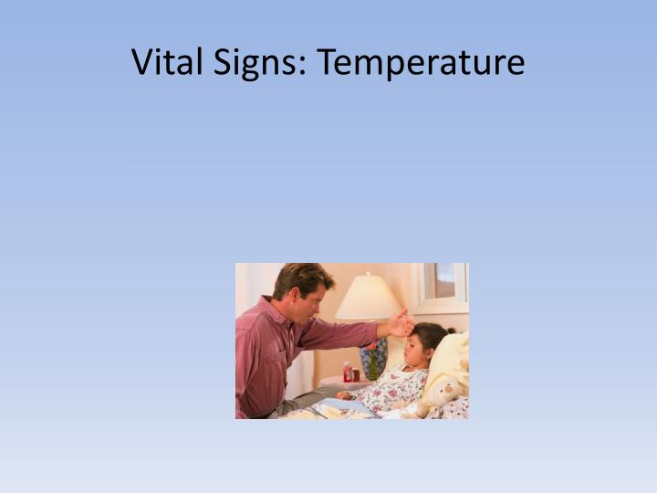 Vital Signs: Temperature