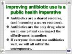 improving antibiotic use is a public health imperative