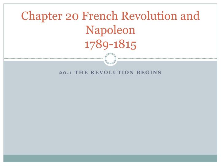 chapter 20 french revolution and napoleon 1789 1815 n.
