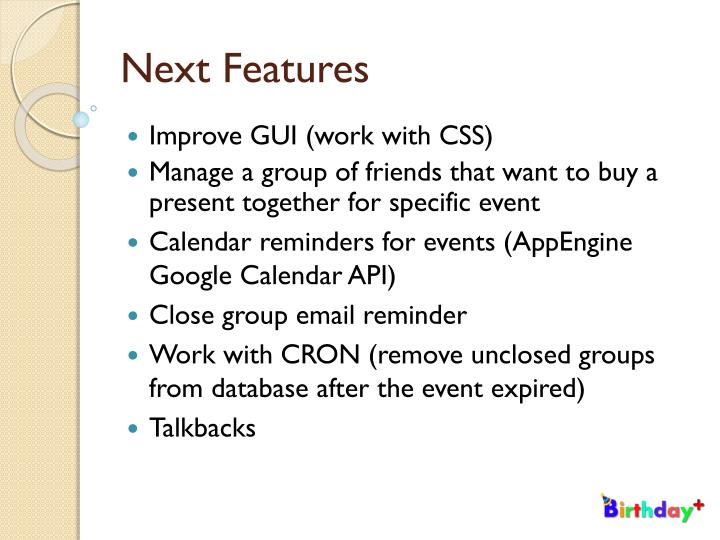Next Features