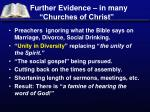 further evidence in many churches of christ