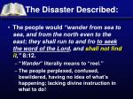 the disaster described