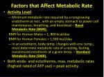 factors that affect metabolic rate1