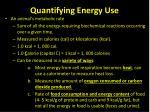 quantifying energy use