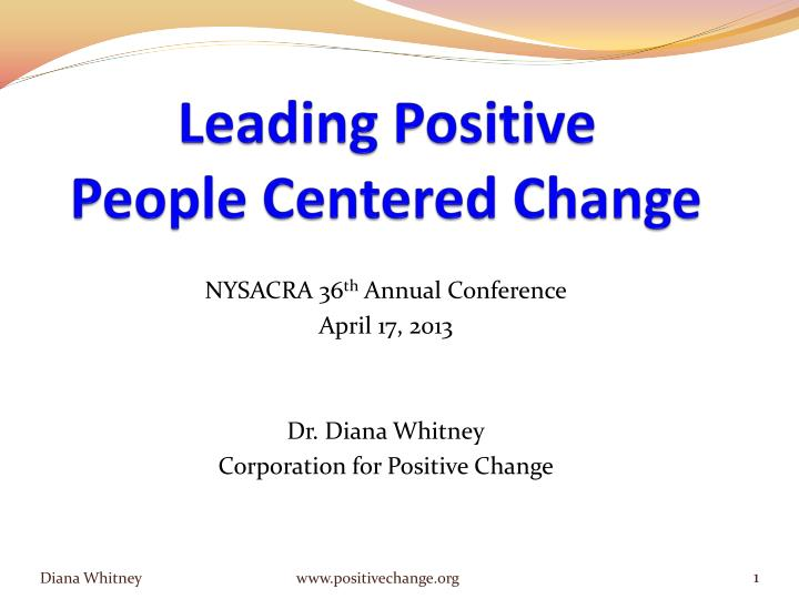 leading positive people centered change n.