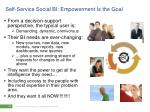self service social bi empowerment is the goal