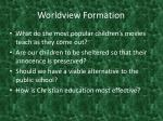 worldview formation4