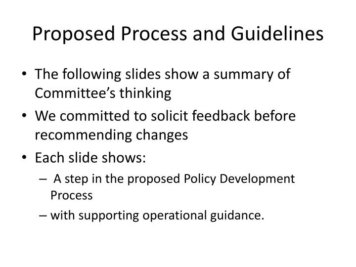 Proposed Process and Guidelines