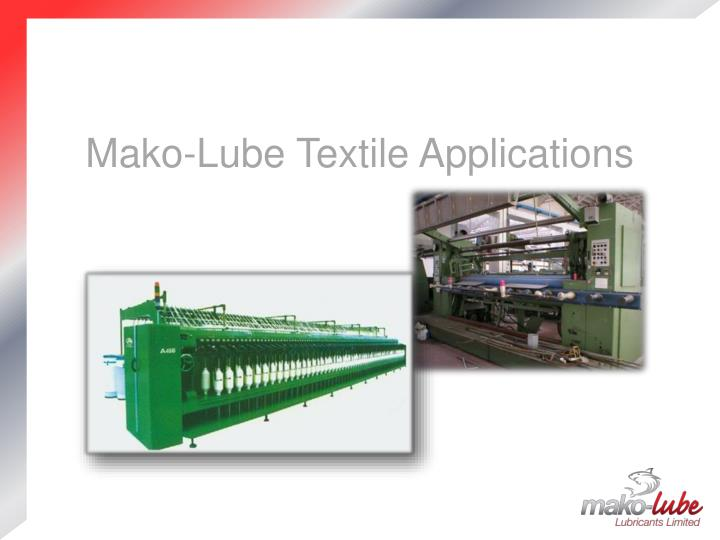 mako lube textile applications n.