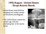 1945 august united states drops atomic bomb