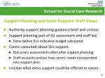 support planning and carer support staff views