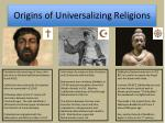 origins of universalizing religions