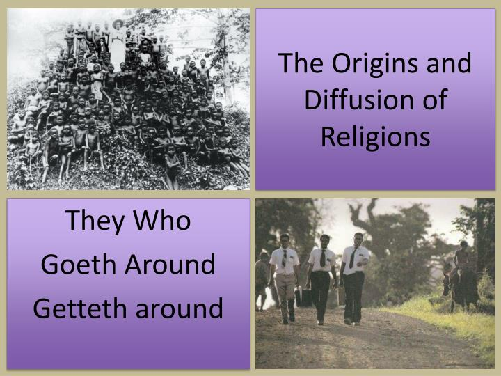 the origins and diffusion of religions n.