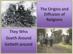 the origins and diffusion of religions