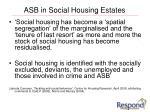 asb in social housing estates