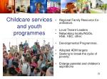 childcare services and youth programmes