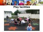 play facilities