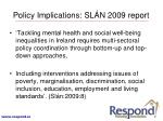 policy implications sl n 2009 report