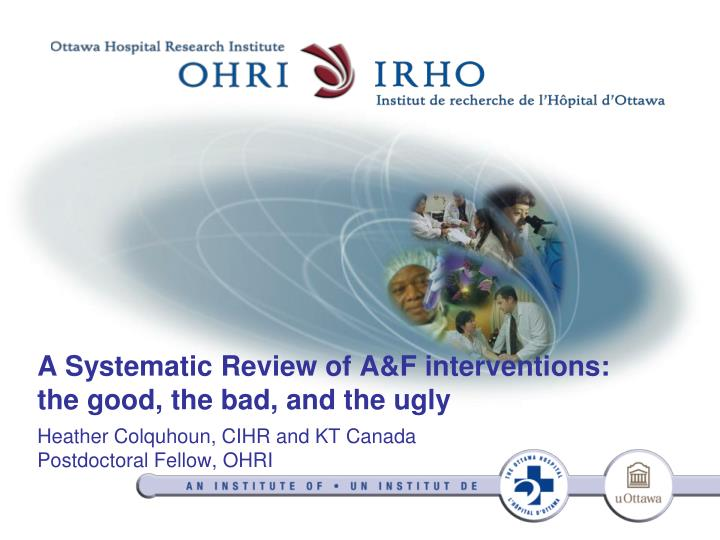 a systematic review of a f interventions the good the bad and the ugly n.