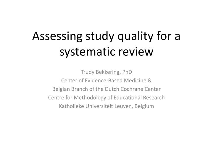 assessing study quality for a systematic review n.