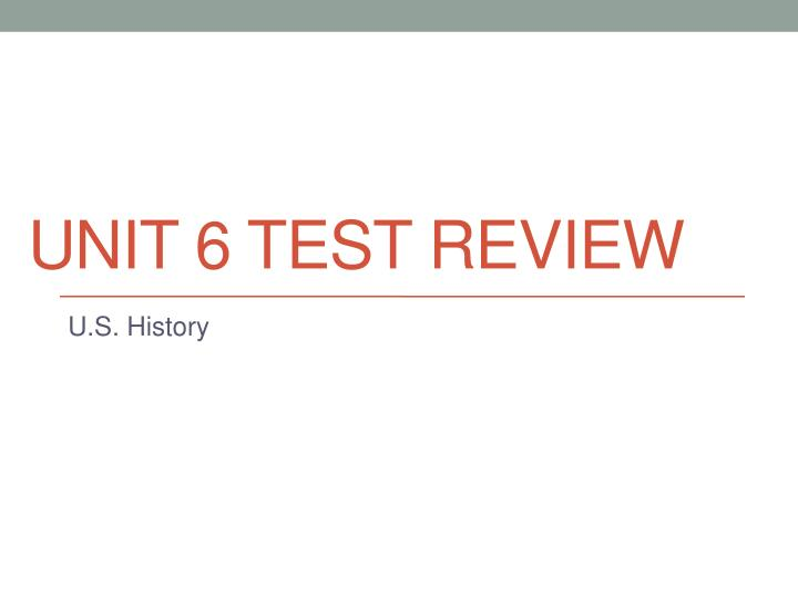 unit 6 test review n.
