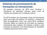 sistemas de processamento de transa es ou transacionais3