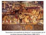 desembarco de espa oles en am rica mural pintador por el muralista mexicano diego rivera 1886 1957