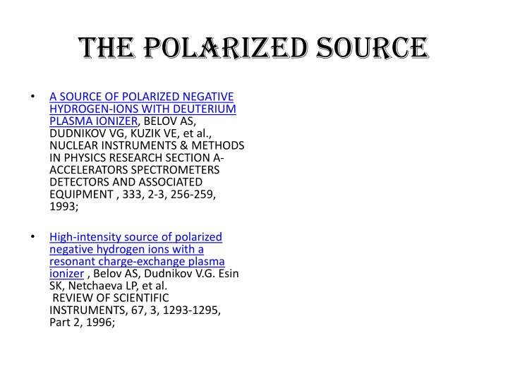 The polarized Source