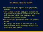 lombroso 1836 1909
