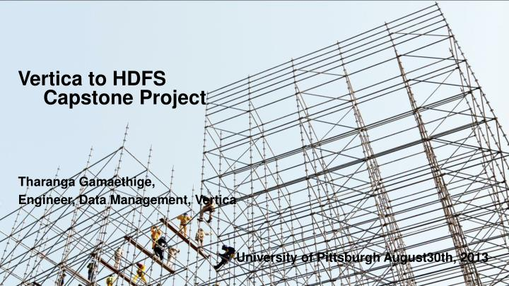 vertica to hdfs capstone project n.