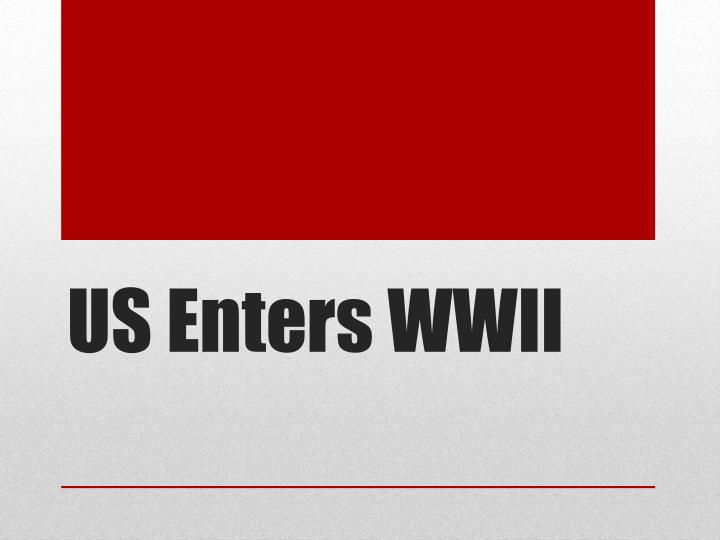 us enters wwii n.