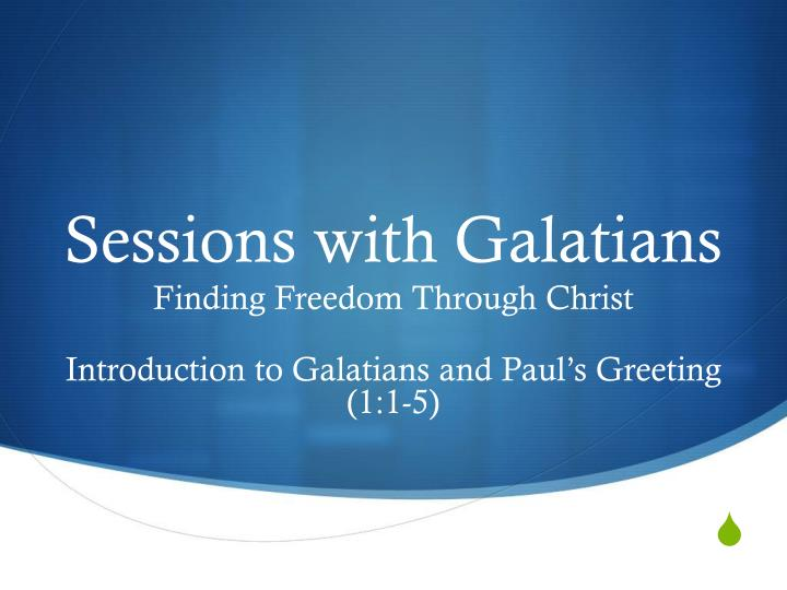 sessions with galatians n.