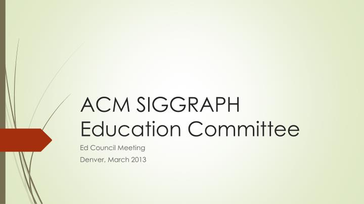 acm siggraph education committee n.