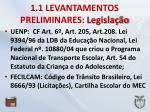 1 1 levantamentos preliminares legisla o