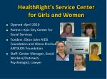 healthright s service center for girls and women