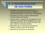 p 9 incorporaci n de doctores