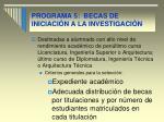 programa 5 becas de iniciaci n a la investigaci n