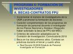 programa 6 formaci n de investigadores a becas contratos fpu