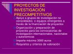 proyectos de investigaci n precompetitivos