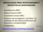 modalidades para investigadores y proyectos de investigaci n