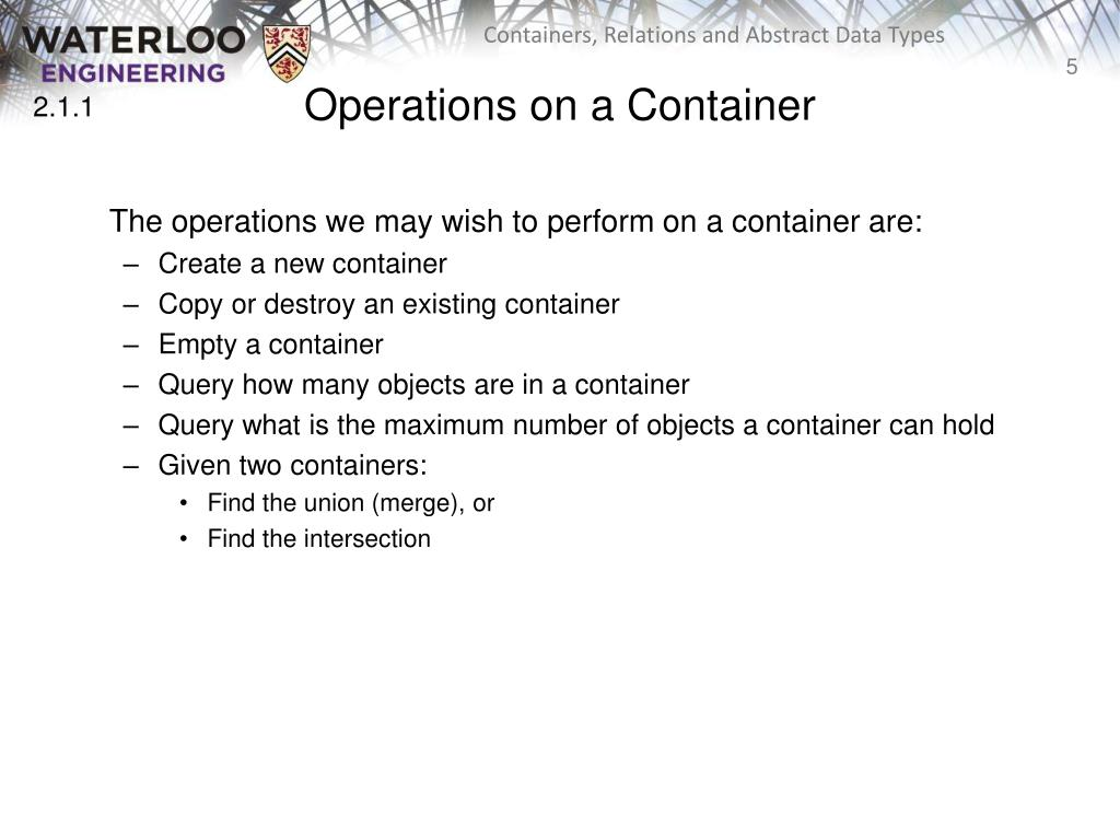 PPT - Containers, Relations, and Abstract Data Types