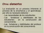 otros elementos