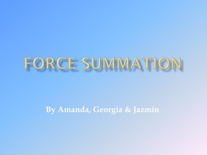 force summation n.