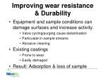 improving wear resistance durability
