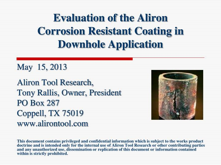 evaluation of the aliron corrosion resistant coating in downhole application n.