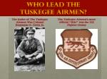 who lead the tuskegee airmen