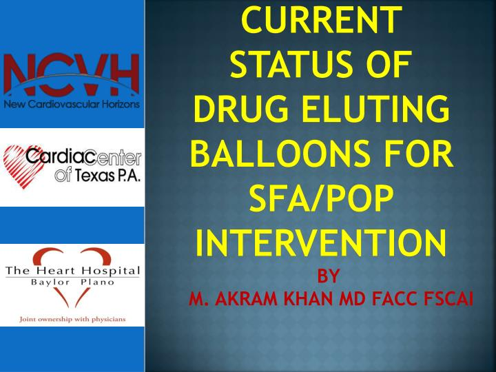 current status of drug eluting balloons for sfa pop intervention n.